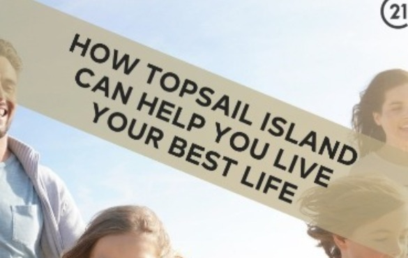How Topsail Island Can Help You Live Your Best Life blog post | Century 21 Action Topsail Island Real Estate