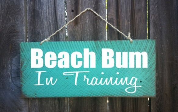 Beach bum in training wooden decorative sign | Century 21 Action Topsail Realty