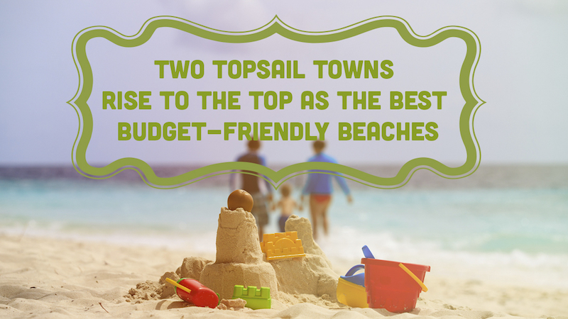 Two Topsail Towns Rise to the Top as Best Budget Friendly Beaches