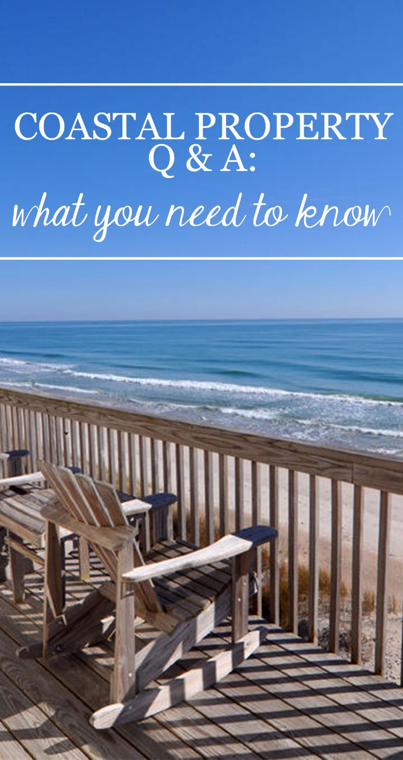 Coastal Property Q and A: What You Need to Know Pin