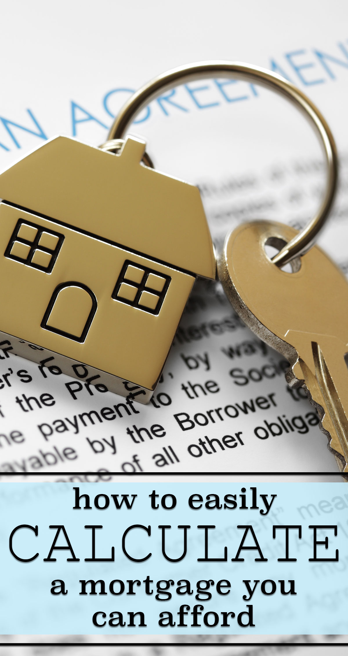 How To Easily Calculate a Mortgage You Can Afford Pin