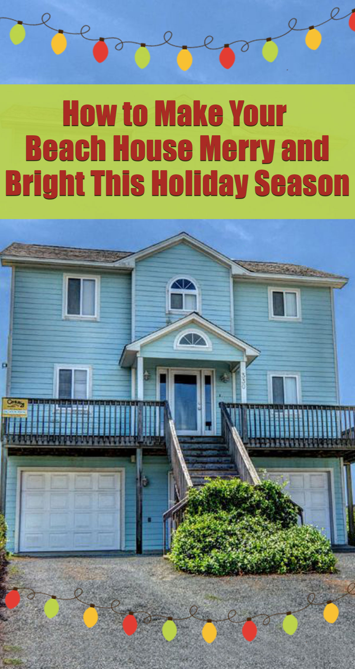 How to Make Your Beach House Merry and Bright This Holiday Season Pin