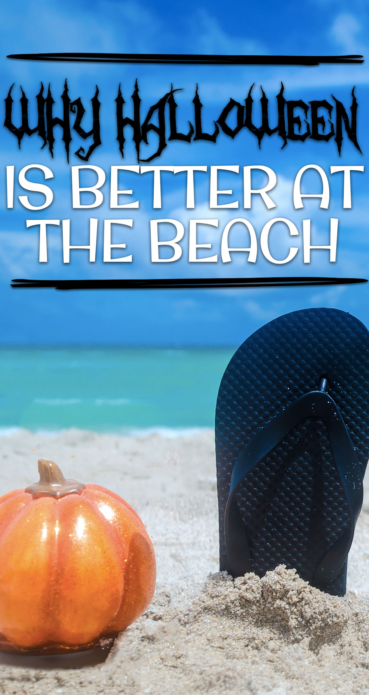 Why Halloween is Better at the Beach Pin