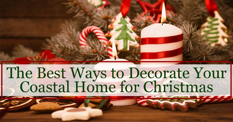 Decorate Your Coastal Home for Christmas