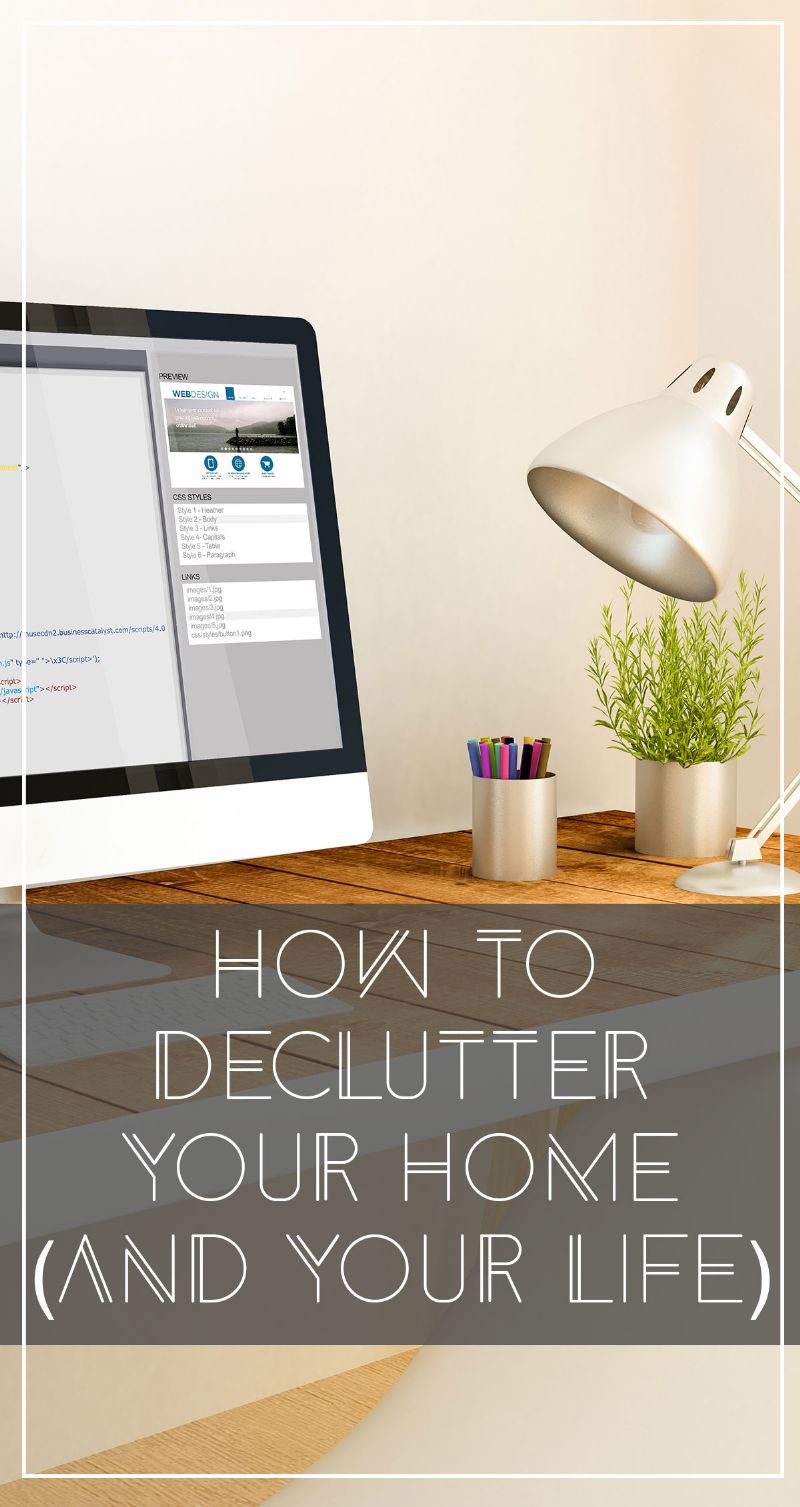 How to Declutter Your Home (and Your Life) Pin