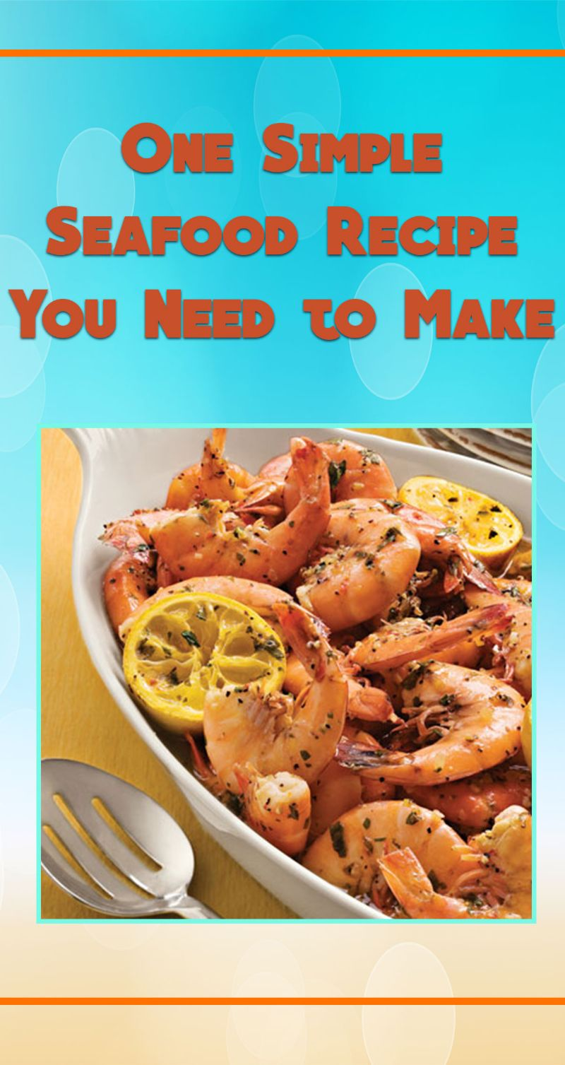 One Simple Seafood Recipe You Need to Make Pin