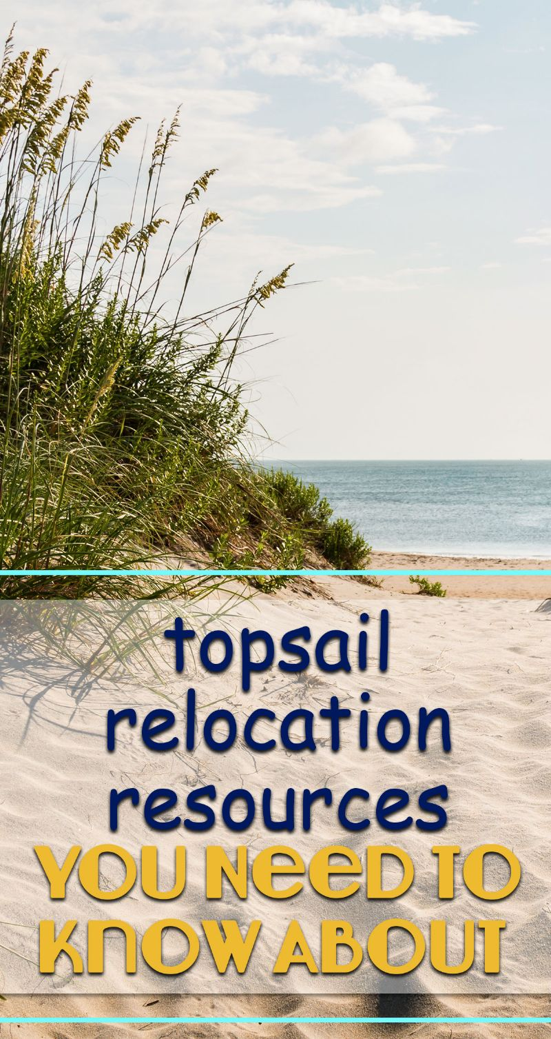 Topsail Relocation Resources You Need to Know About Pin