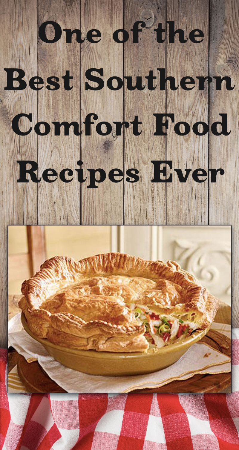 Southern Comfort Food Recipes Pin