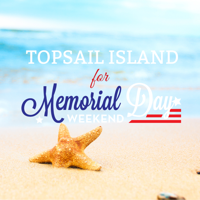 Topsail Island NC for Memorial Day
