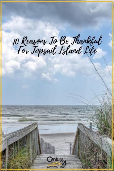 10 Reasons To Be Thankful For Topsail Island Life | Century 21 Action