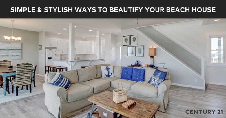 Simple and Stylish Ways to Beautify Your Beach House