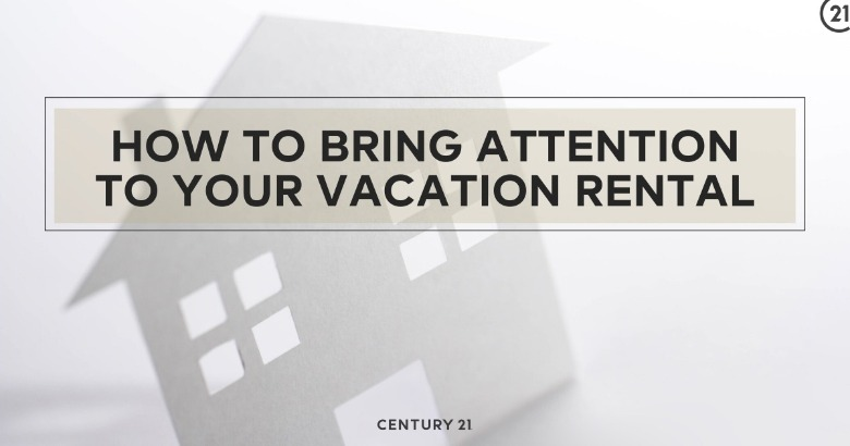 How to Bring Attention to Your Vacation Rental