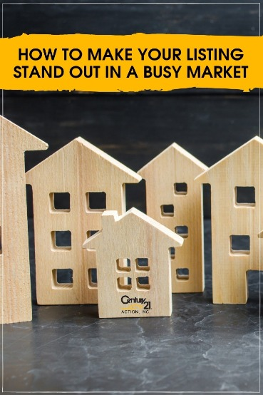 How to Make Your Listing Stand Out in a Busy Market | Century 21 Action