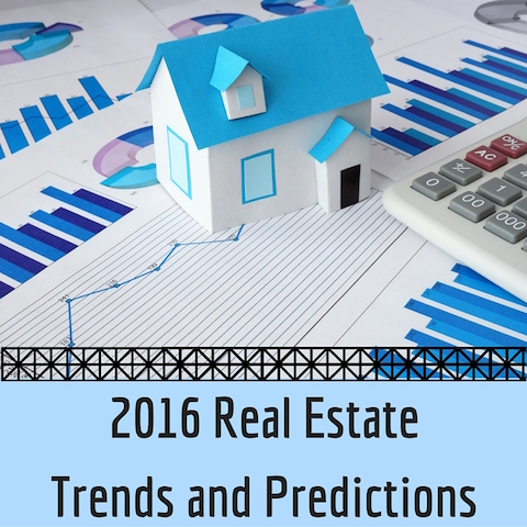 2016 Real Estate Predictions & Trends